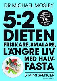 9789174243987_200_52-dieten-friskare-smalare-langre-liv-med-halvfasta_e-bok